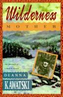Wilderness mother