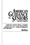 Download American guidance for seniors– and their caregivers