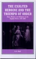 Download The exalted heroine and the triumph of order