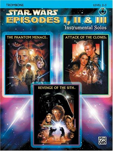 Download Star Wars Episodes I, II & III Instrumental Solos Book & CD (Trombone Edition)