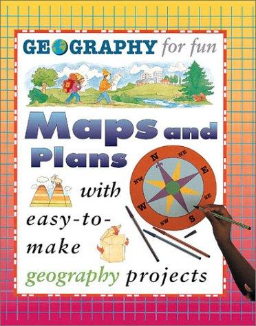 Download Maps And Plans (Geography for Fun)