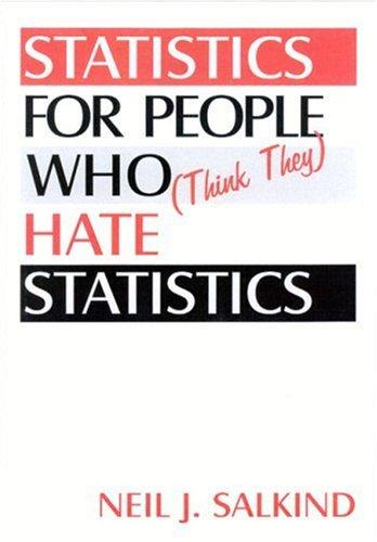 Download Statistics for People Who (Think They) Hate Statistics