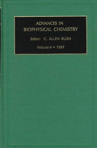 Download Advances in Biophysical Chemistry