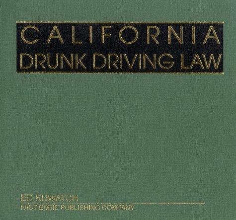 California Drunk Driving Law