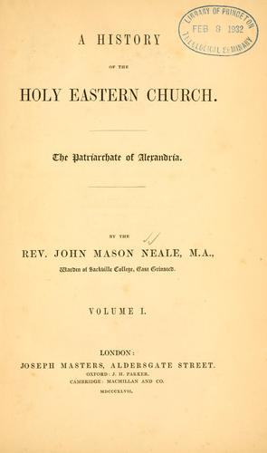 Download A history of the Holy Eastern Church.