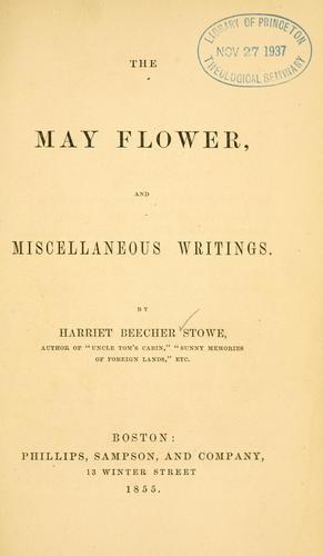 Download The May flower, and miscellaneous writings.