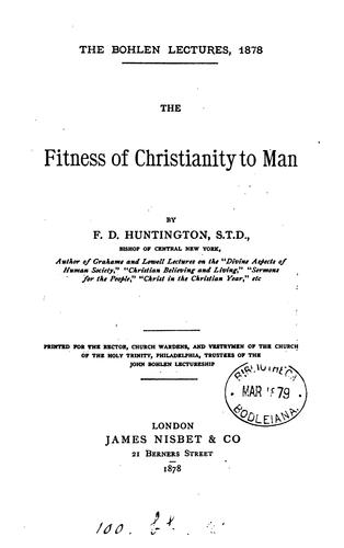 Fitness of Christianity to man.