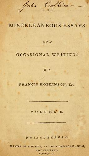 The Miscellaneous essays and occasional writings of Francis Hopkinson, Esq.