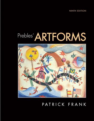 Prebles' Artforms (9th Edition) by Duane Preble, Sarah Preble, Patrick Frank