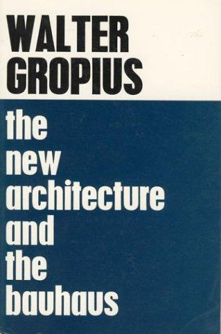 Download The new architecture and the Bauhaus