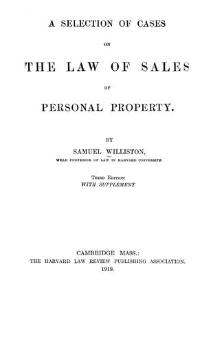 A selection of cases on the law of sales of personal property.