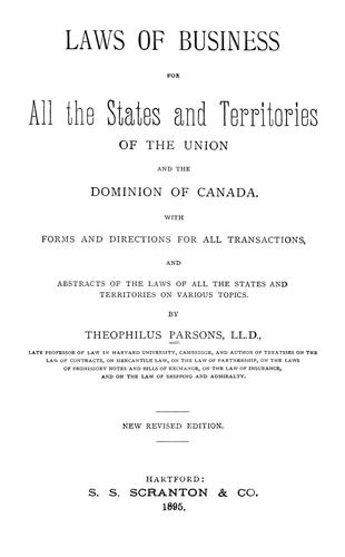 Laws of business for all the states and territories of the Union and the Dominion of Canada
