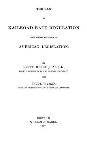 Download The law of railroad rate regulation