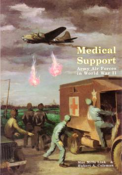 Cover of: Medical support of the Army Air Forces in World War II | United States. Air Force Medical Service.