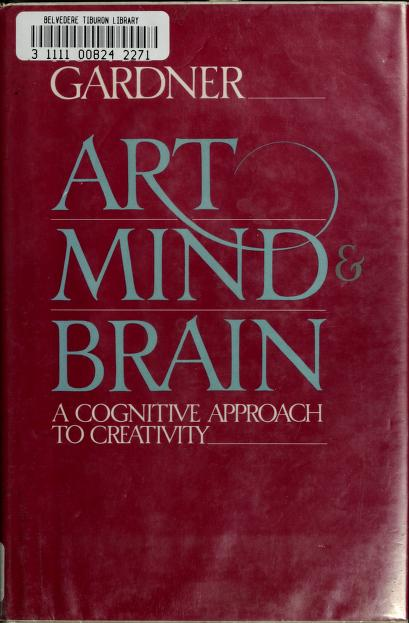 Art, mind, and brain by Howard Gardner
