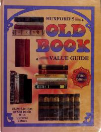 Cover of: Huxford's old book value guide   Collector Books