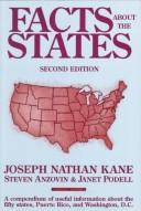 Facts about the states by Kane, Joseph Nathan, Janet Podell, Steven Anzovin