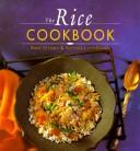 The rice cookbook by Anne Dettmer
