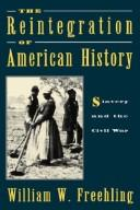 The Reintegration of American History by William W. Freehling