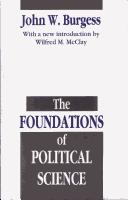The foundations of political science by John William Burgess