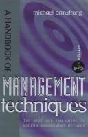 A handbook of management techniques by Michael Armstrong
