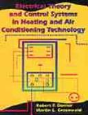Electrical theory and control systems in heating and air-conditioning technology by Robert F. Dorner
