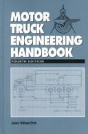 Motor truck engineering handbook by James William Fitch