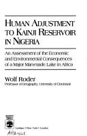 Human adjustment to Kainji reservoir in Nigeria by Wolf Roder