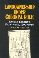 Landownership under colonial rule by Edwin H. Gragert
