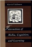 Interaction of media, cognition, and learning by Gavriel Salomon