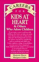 Careers for kids at heart & others who adore children