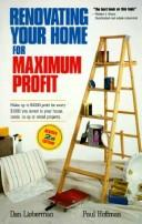 Renovating your home for maximum profit by Dan Lieberman
