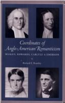 Coordinates of Anglo-American romanticism by Richard E. Brantley