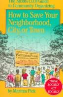 How to save your neighborhood, city, or town by Maritza Pick
