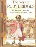 The story of Ruby Bridges by Coles, Robert.