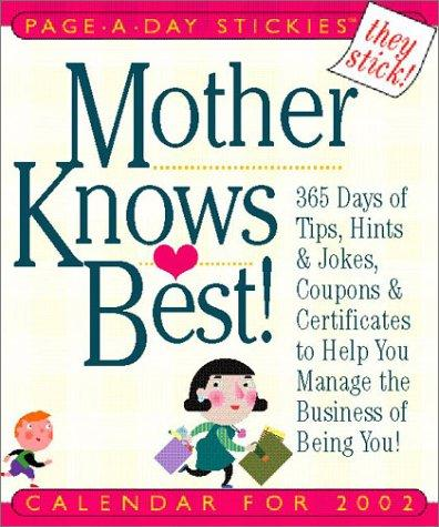 Mother Knows Best Page-A-Day Stickies Calendar 2002 by Cynthia Copeland Lewis