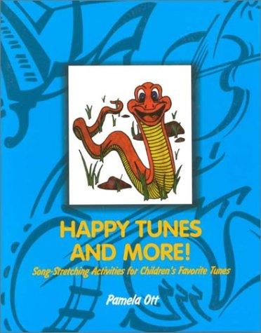 Happy Tunes and More by Pamela Ott