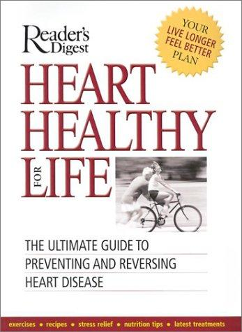 Heart Healthy for Life by Peter Jaret