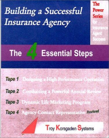 Building a Successful Insurance Agency by Troy Korsgaden