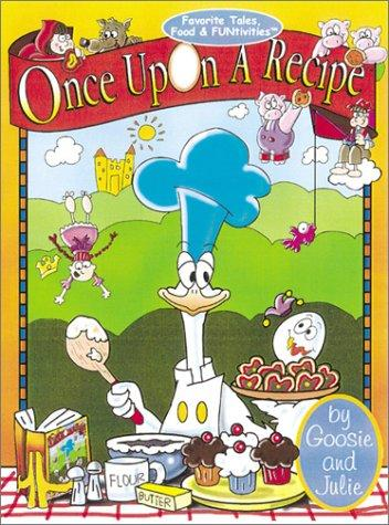 Once Upon A Recipe by Julie Edelman