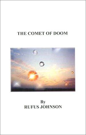 The Comet of Doom by Rufus Johnson