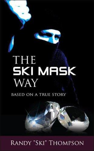 The Ski Mask Way by Randy Thompson