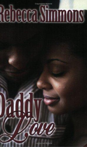 Daddy Love by Rebecca Simmons