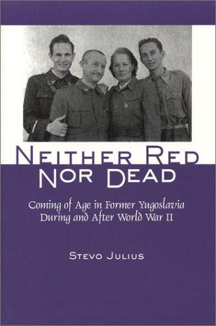 Neither Red Nor Dead