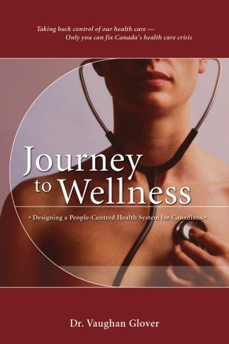 Journey to Wellness by R. Vaughan Glover