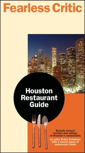 Fearless Critic Houston Restaurant Guide by Robin Goldstein