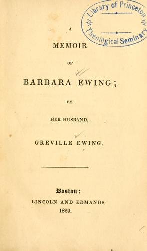 A memoir of Barbara Ewing by Greville Ewing