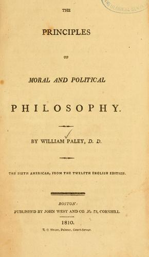 The principles of moral and political philosophy by William Paley