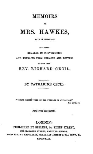 Memoirs of Mrs. Hawkes, late of Islington by Catharine Cecil