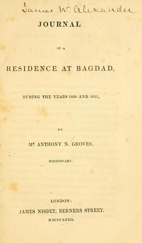 Journal of a residence at Bagdad by Anthony Norris Groves